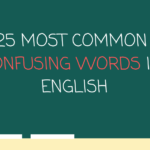 25 Most Common Confusing Words in English