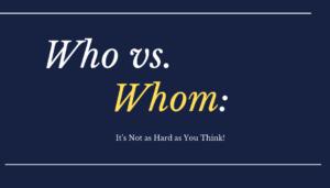 Who vs. Whom_
