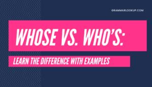 Whose vs. Who's_