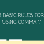 "8 Basic Rules For Using Comma "","""
