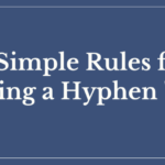 "10 Simple Rules for Using Hyphen ""-"""